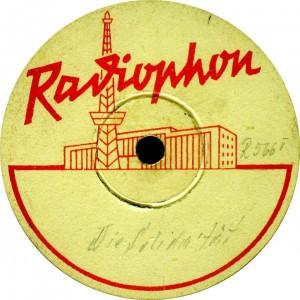 Etikett einer Radiophon- Musterplatte, 1946 Abdruck mit freundlicher Genehmigung von albis international. www.albis-international.de